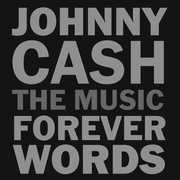 Johnny Cash: The Music - Forever Words , Various Artists