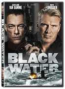 Black Water , Jean-Claude Van Damme