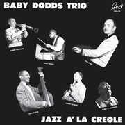 Jazz A La Creole , Baby Dodds Trio