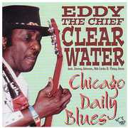 Chicago Daily Blues , Eddy Clearwater