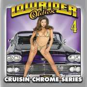 Lowrider Oldies Chrome, Vol. 4 , Various Artists