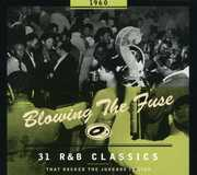 BLOWING THE FUSE: 31 R&B Classics That Rocked Jukebox In 1960 , Various Artists