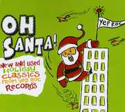 Oh Santa: New & Used Christmas Classics /  Various , Various Artists