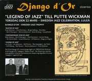 Django D'or , Putte Wickman