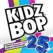 Kidz Bop, Vol. 25 , Kidz Bop Kids