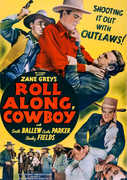 Roll Along, Cowboy , Smith Ballew