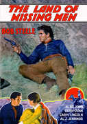 The Land of Missing Men , Bob Steele