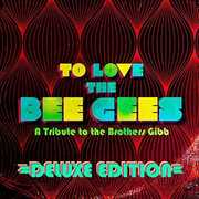 To Love The Bee Gees , Various Artists