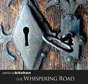 Whispering Road [Import] , Seriouskitchen