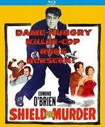 Shield for Murder , Edmond O'Brien