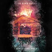 Love & The Dark , Jason Hawk Harris