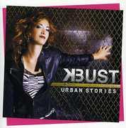 Urban Stories [Import] , K-Bust