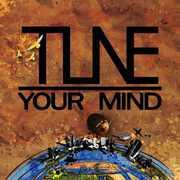 Tune Your Mind [Import] , Tune