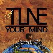 Tune Your Mind [Import] , Tune