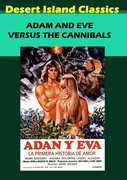 Adam and Eve vs. the Cannibals , Mark Gregory