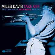 Take Off: The Complete Blue Note Albums , Miles Davis