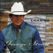Lead on , George Strait