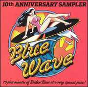 Blue Wave 10th Anniversary Sampler /  Various