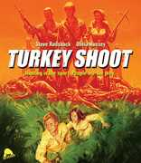 Turkey Shoot , Steve Railsback