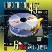 Hard-To-Find 45's On CD, Vol. 6: More 60S Classics