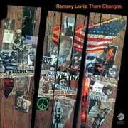 Them Changes [Import] , Ramsey Lewis