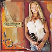 Kerosene , Miranda Lambert