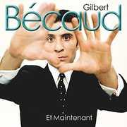 Et Maintenant [Import] , Gilbert Becaud