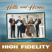 Hills & Home , The High Fidelity