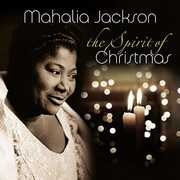 Spirit Of Christmas [Import] , Mahalia Jackson