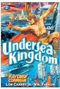 The Undersea Kingdom: Volume 2 , William Farnum