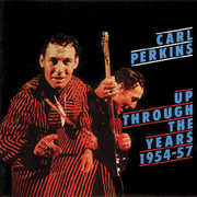 Up Through the Years 1954-57 , Carl Perkins