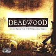 Deadwood: (Music From the HBO Original Series) [Explicit Content]