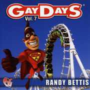 Party Groove: Gay Days, Vol. 7 , Randy Bettis