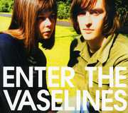Enter The Vaselines [Digipak] [Deluxe Edition] , The Vaselines