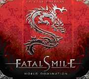 World Domination , Fatal Smile