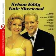 Nelson Eddy & Gale Sherwood , Nelson Eddy