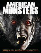American Monsters: Werewolves, Wildmen, And Sea Creatures