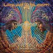 Face of Love: A Guided Spirit Journey , Liquid Bloom