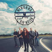 Wynonna and The Big Noise , Wynonna & The Big Noise