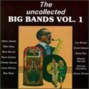 Uncollected Big Bands Vol 1 /  Various , Various Artists