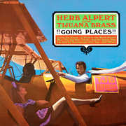 Going Places , Herb Alpert & Tijuana Brass