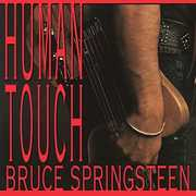 Human Touch , Bruce Springsteen
