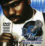 Untold Story , DJ Screw