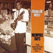 Memphis Days: Definitive Edition 1 , Howlin' Wolf