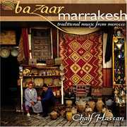 Bazaar Marrakesh: Traditional Music from Morocco