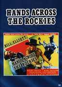 """Hands Across the Rockies , William """"Wild Bill"""" Elliott"""