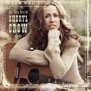 The Very Best Of Sheryl Crow , Sheryl Crow