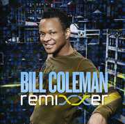 Remixxer , Bill Coleman