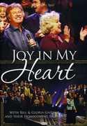 Joy in My Heart , Bill Gaither