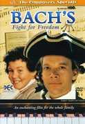 Bach's Fight for Freedom , Ian D. Clark